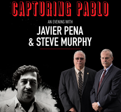 Capturing Pablo Escobar - An Evening With Javier Peña and Steve Murphy Image